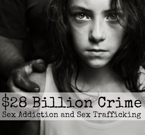 Sex addiction and sex trafficking