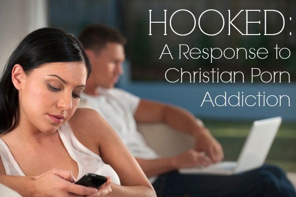 Response to Christian Porn Addiction