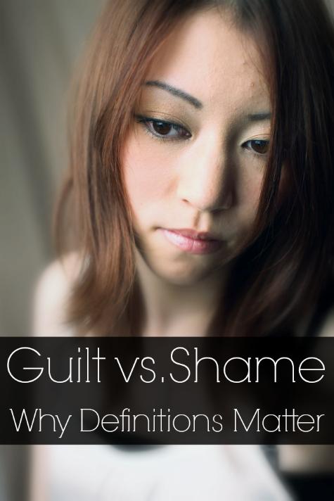Guilt vs. Shame - Why definitions matter