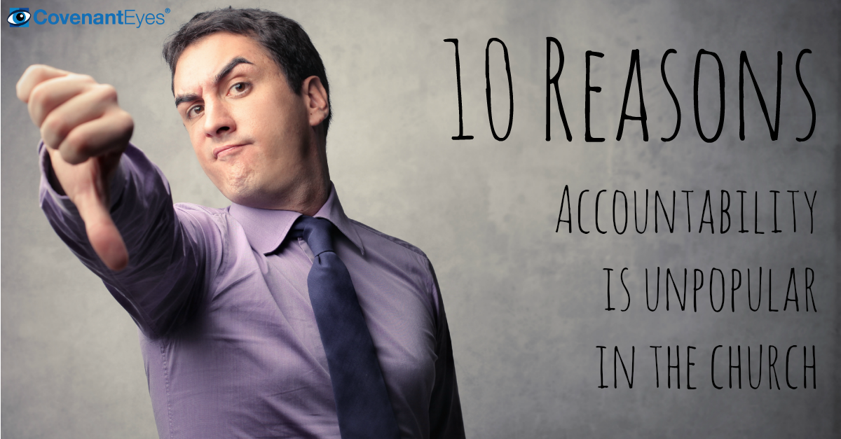 10 Reasons Accountability is Unpopular in the Church