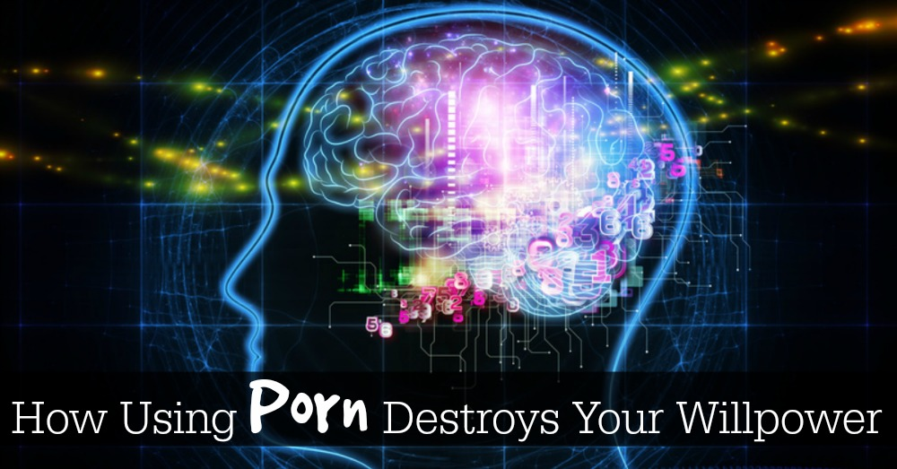 Hypofrontality: how using porn destroys your willpower