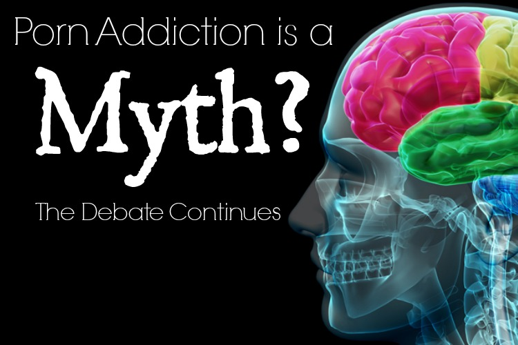 Porn Addiction is a Myth