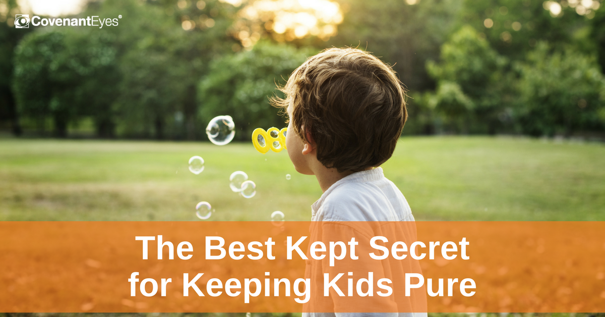 The Best Kept Secret for Keeping Kids Pure
