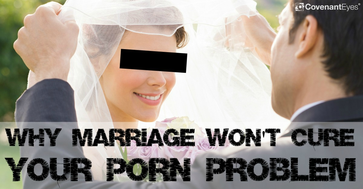 Why marriage won't cure your porn problem