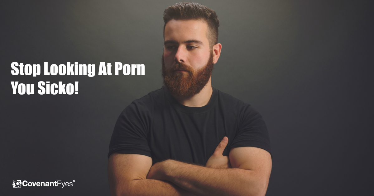 stop looking at porn sicko