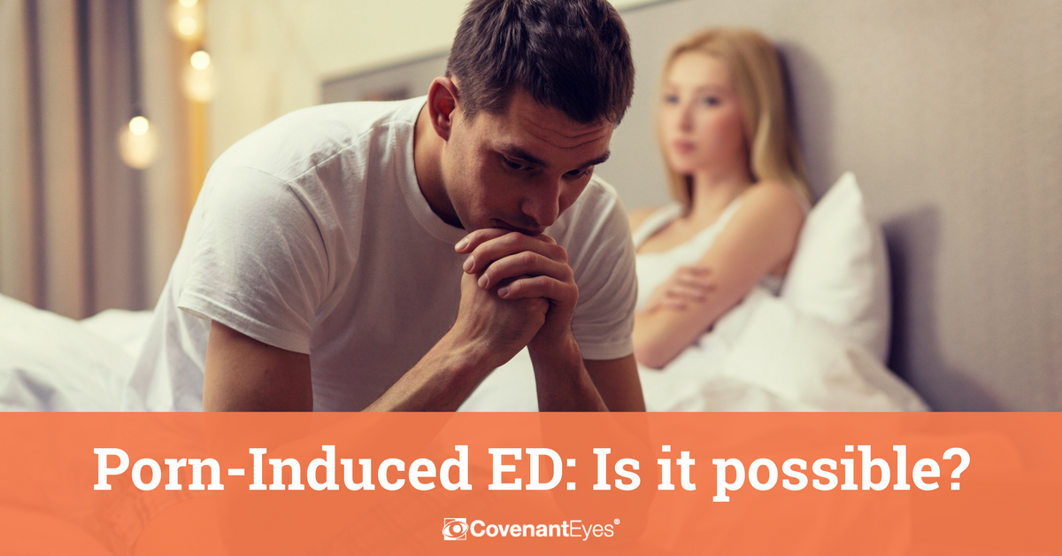 Porn-Induced ED Is it possible?-2