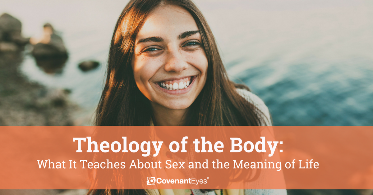 Theology of the Body What It Teaches About Sex and the Meaning of Life