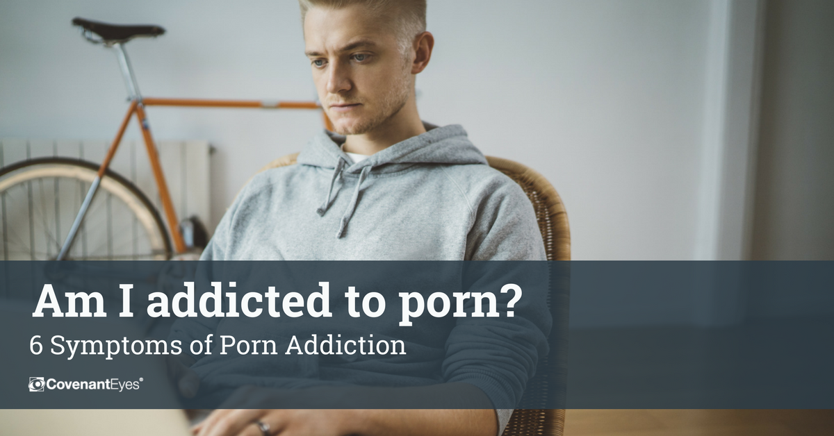 Help I Am Addicted To Porn