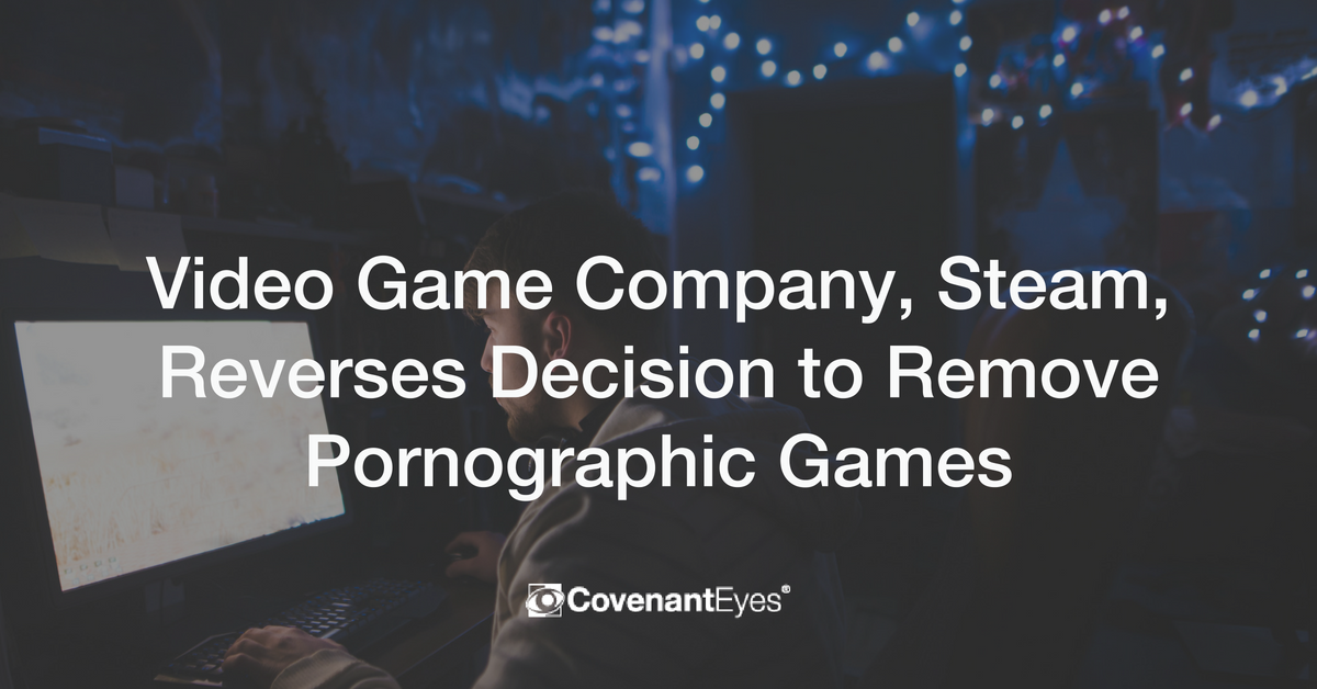 Steam Reverses Decision to Remove Pornographic Games